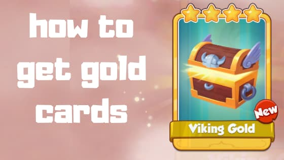how to get gold cards