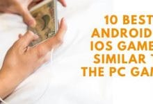 10 Best Android & iOS games
