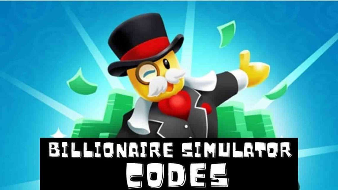 Roblox Billionaire Simulator codes list