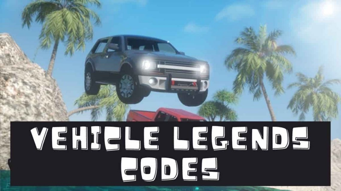 vehicle legends codes Roblox