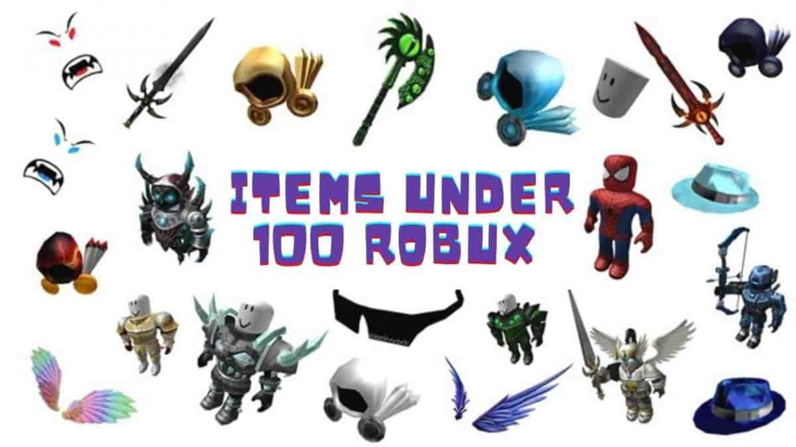 Roblox items under 100 Robux 2020
