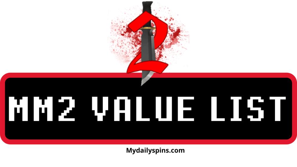 Murder Mystery 2 Value List
