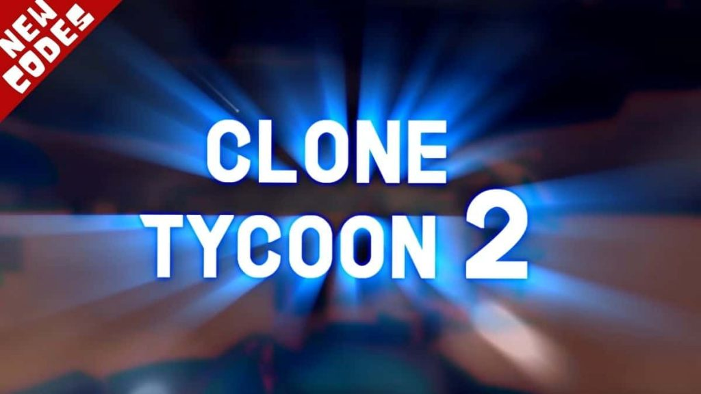 Roblox Clone Tycoon 2 codes