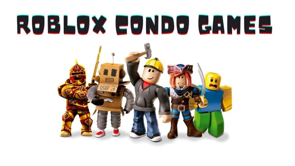 Your Guide to Roblox Condo games