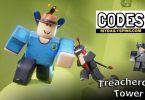 Roblox treacherous tower Codes list