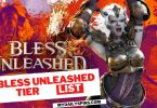 Bless Unleashed tier list For best Classes