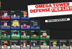Omega Tower Defense Tier Lists